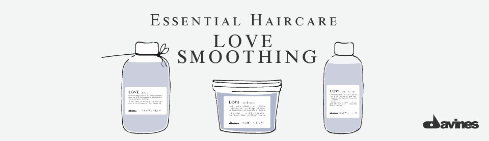 LOVE SMOOTHING